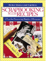 Scrapbooking with Recipes (SKU: FYRBD-9780696217203)