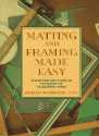 Matting and Framing Made Easy (SKU: FYR22)