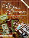 More Than Memories (SKU: FYRBD-9780873416894)
