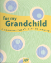 For My Grandchild: A Grandma's Gift of Memory Book (SKU: FYRBD-9781402723254)