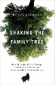 Shaking the Family Tree (SKU: FYRBD-9781439112991)