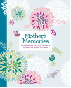Mother's Memories (SKU: FYRBD-9781606523360)