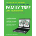 The Really, Really, Really Easy Step-by-Step Guide to Creating Your Family Tree Using Your Computer (SKU: FYRBD-NH-9781847730725)