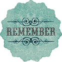 Stella & Rose Hattie - Remember- Die-Cut Cardstock Title (SKU: FYRNO-MME-HT-SR151)