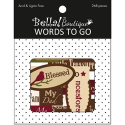 Bella! Boutique Family Words To Go Die-Cuts (SKU: FYRNO-Ruby-BAS30)