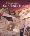 Scrapbooking Your Family History