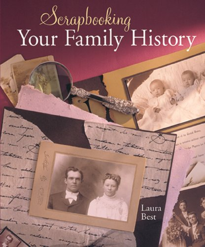 Scrapbooking Your Family History border=